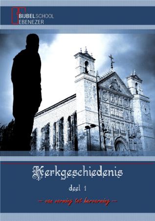 Kerkgeschiedenis (deel 1)